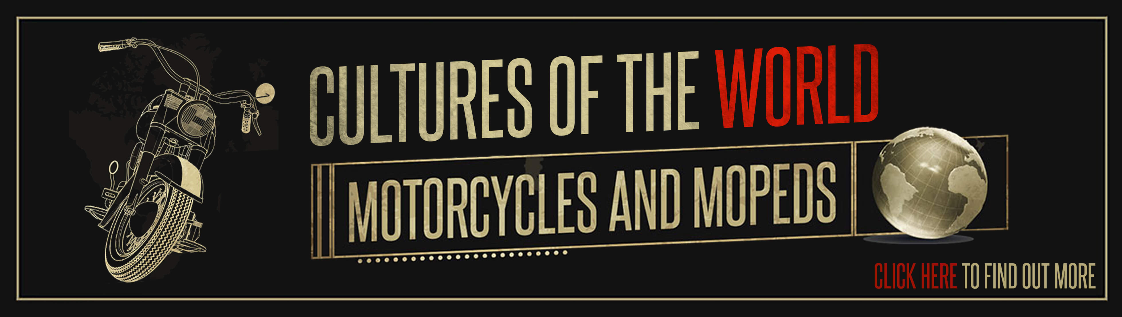 Motorcycle Cultures of the World